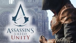 assassin s creed unity ac v gameplay trailer xbox one ps4 pc pre e3 2014