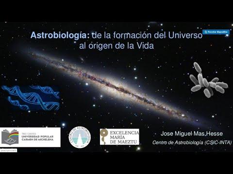 Conferencia: Astrobiología - De la formación del Universo al origen de la Vida