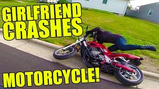 Girlfriend Crashes Motorcycle!