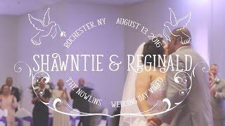 Beautiful, Emotional, & Fun Wedding Day Video   Shawntie + Reginald 2016 (Rochester, NY)