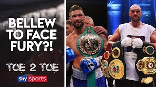 """""""Tony Bellew vs Tyson Fury is a realistic option!"""" 