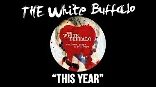 Watch White Buffalo This Year video