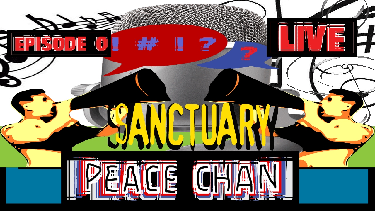Flat Earth - Peace-Chan - Episode 0 - The Sanctuary - Hope ...
