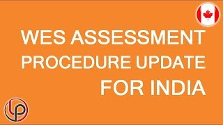 WES assessment rules for India has changed. Be prepared! LP Group