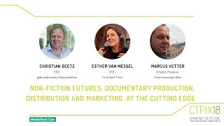 NON-FICTION FUTURES: DOCUMENTARY PRODUCTION, DISTRIBUTION AND MARKETING  AT THE CUTTING-EDGE