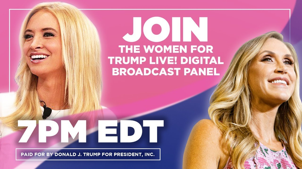 Women for Trump LIVE! with Lara Trump, Kayleigh McEnany, and Chris Carr