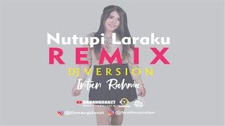 Download DJ NUTUPI LARAKU Mungkin ono ati liyo -  Intan Rahma ( Official Audio )