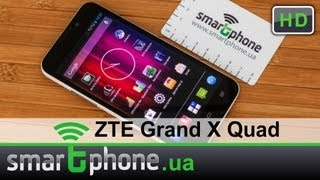ZTE Grand X Quad - Обзор 4-х ядерного смартфона