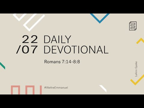 Daily Devotional with LeAnn Gyeke // Romans 7:14-8:8 Cover Image