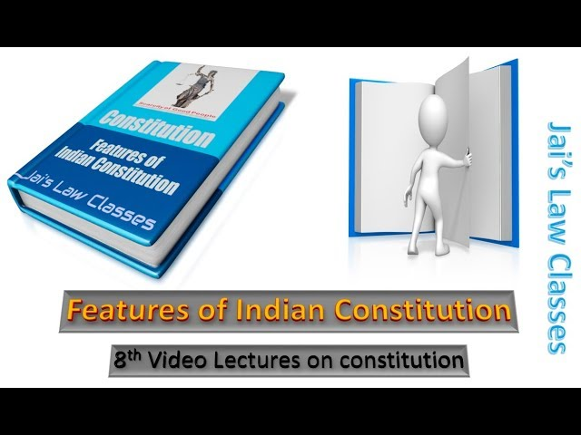 Features of Indian Constitution