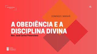 Culto Matutino | 10.02.2021 | A obediência e a disciplina divina.
