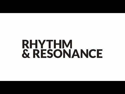Rhythm & Resonance
