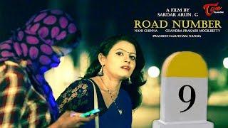 Road Number 9 Suspense Thriller  || Telugu Short Film 2017 || By Sardar Arun G