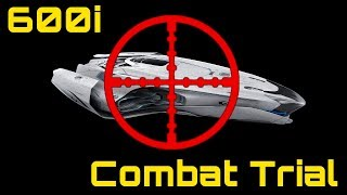 Star Citizen: 600i Combat Trial (Vs. Constellation and Buccaneer)