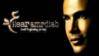 Download Ela Habibi Amr Diab MP3 song and Music Video