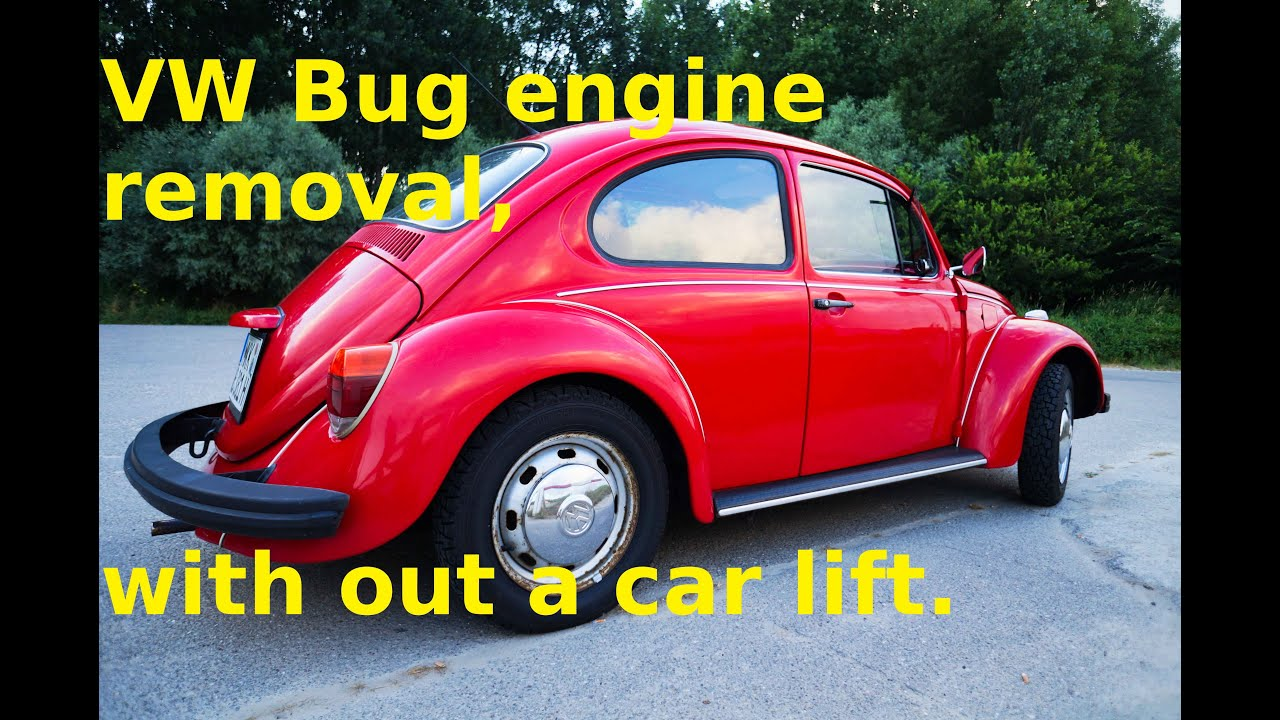 VW Bug engine removal, with out a car lift. - YouTube