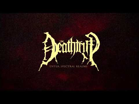THE DEATHTRIP - Enter Spectral Realms (official visual)