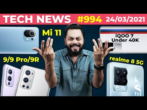 Realme 8 5G & GT Neo India Launch, OnePlus 9 Series,  iQOO 7 Under 40K,Mi 11 Series Coming-#TTN994