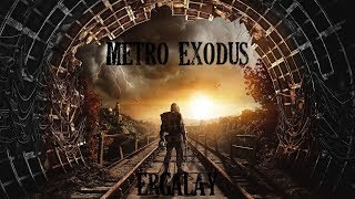 Metro Exodus За пределами карты  Outside the map