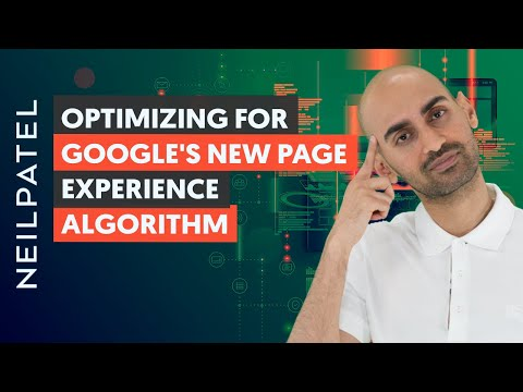How To Optimize For The Page Experience Algorithm (Google's Upcoming Algorithm Update)
