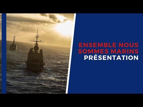« Ensemble nous sommes marins » - Présentation de la campagne de la Marine nationale