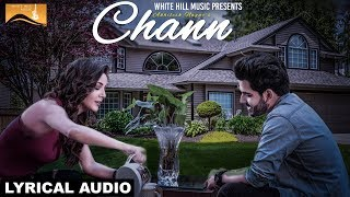 Chann (Lyrical Audio) | Akhilesh Nagar | Latest Punjabi Songs | White Hill Music