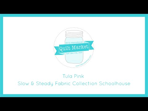 Quilt Market 2016 - Tula Pink Slow & Steady Fabric Collection Schoolhouse!