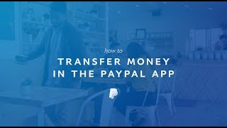 How to Transfer Money to Your Bank in the PayPal App
