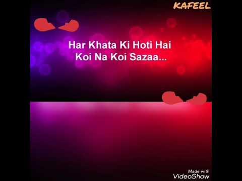Har Khata Ki Hoti Hai Koi Na Koi Saza ( Aashiqi 2 ) WhatsApp Status thumbnail