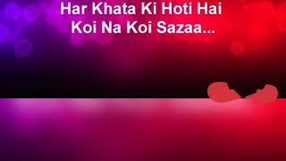 Har Khata Ki Hoti Hai Koi Na Koi Saza ( Aashiqi 2 ) WhatsApp Status