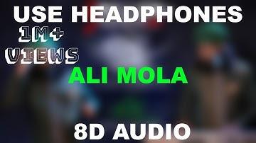 ALI MOLA ALI DAM DAM  || Sultan Ul Qadria Qawwa| || 8D AUDIO || Use Headphones 🎧