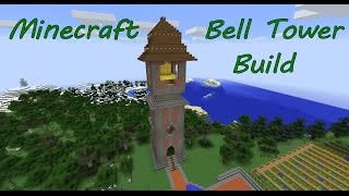 Minecraft Bell Tower Build
