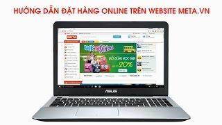Cách đặt mua hàng qua mạng an toàn tại website META.vn
