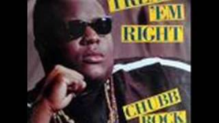 Chubb Rock - Treat Em Right (Cribb Mix)
