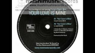 The New Mastersounds Featuring Corinne Bailey Rae - A1 - Your Love Is Mine (Original Version)