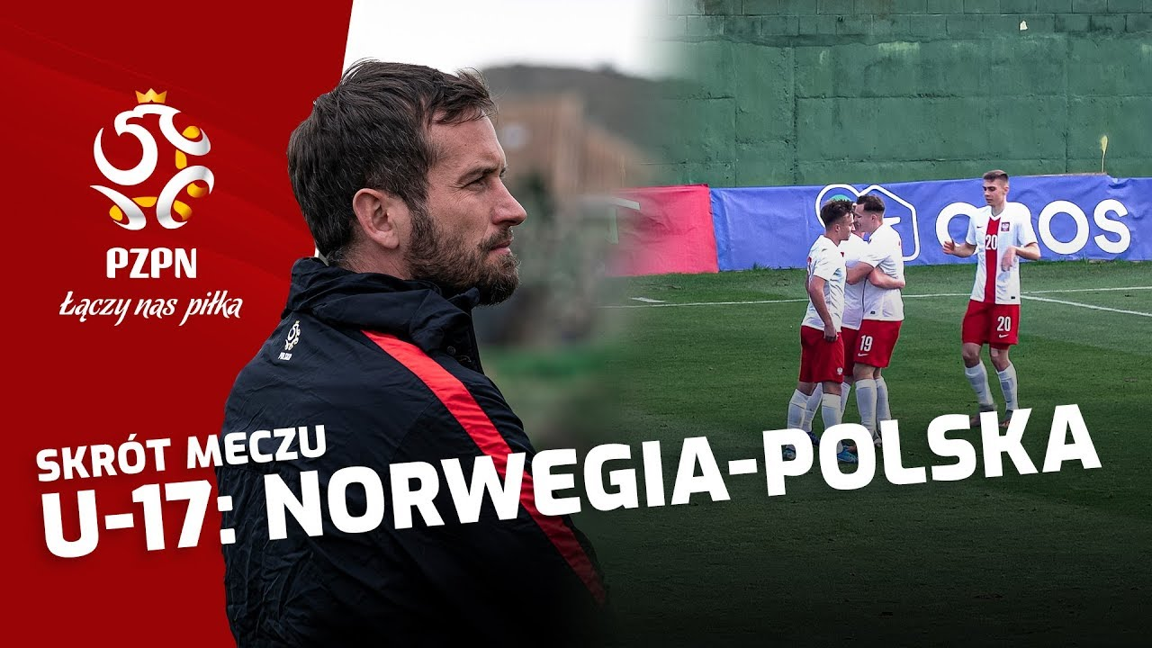 U-17: Skrót meczu NORWEGIA - POLSKA (2:2)