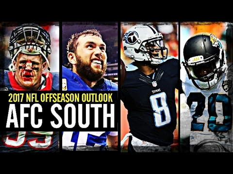 2017 NFL Offseason Outlook: AFC South