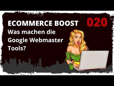ecommerce boost #020: Was machen die Google Webmaster Tools?