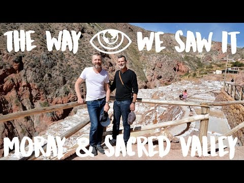 Moray and Salinas in Sacred Valley / Peru Travel Vlog #108 / The Way We Saw It