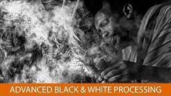 101 Shades of Gray: Advanced Black & White Processing