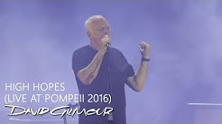 David Gilmour - High Hopes (Live At Pompeii)