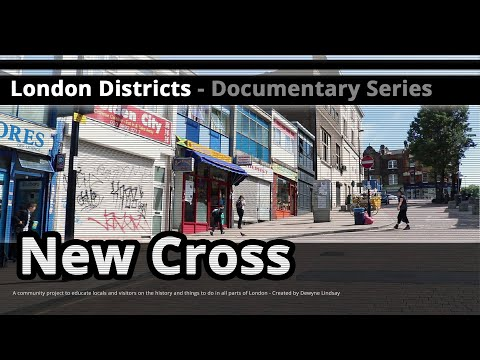 London Districts: New Cross (Tour guide)
