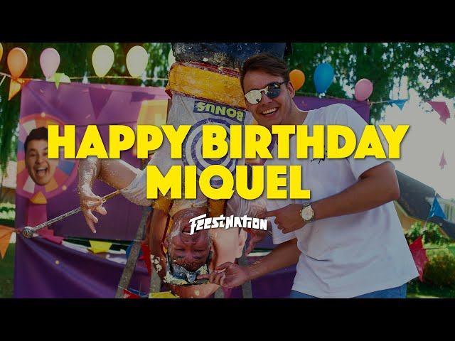 Happy Birthday Miquel #23 | FEESTNATION