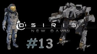 Osiris New Dawn #13 - FR - Gameplay by Néo 2.0