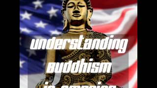 Understanding Buddhism in America: Buddha Strikes Back
