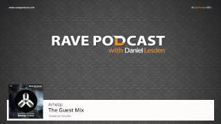 Daniel Lesden - Rave Podcast 051: guest mix by Arhetip (Serbia)