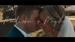 MADISON + MEGHAN | A Wedding Film
