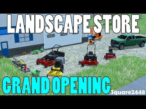 Farming Simulator 17 | Landscape Store | Preparing For Grand Opening