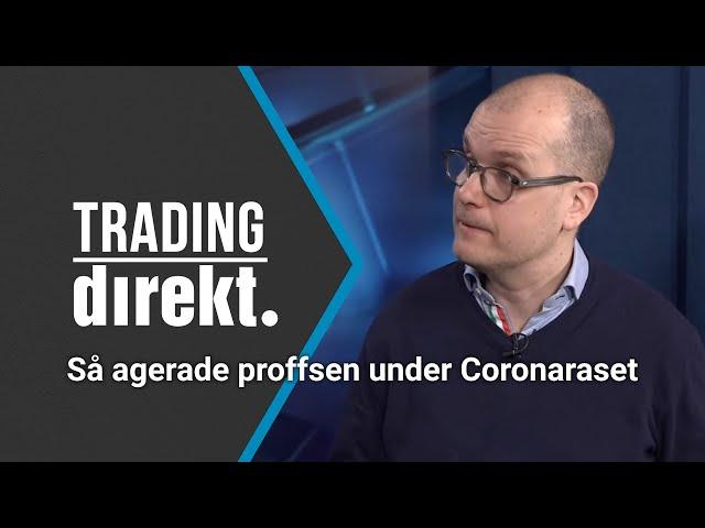 Trading Direkt 2020-03-06: Så agerade proffsen under Coronaraset! Gäst: Joakim Bornold