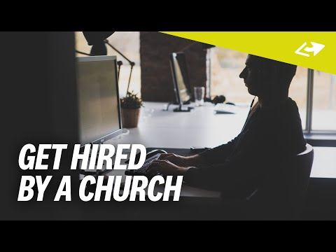 How To Get HIRED By A Church [7 Skills You Need]
